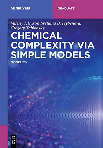 Chemical Complexity via Simple Models: MODELICS (De Gruyter Textbook)
