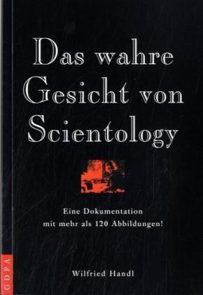 Das wahre Gesicht von Scientology: Eine Dokumentation (Wahres Gesicht)