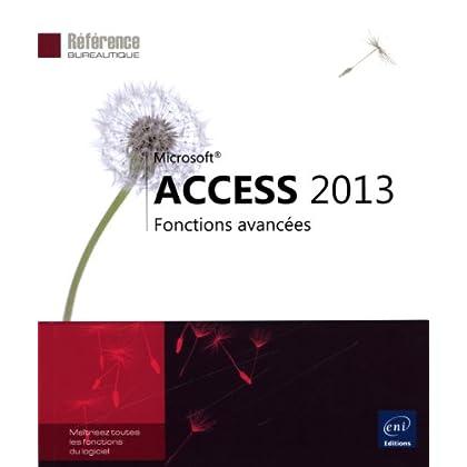 Access 2013 - Fonctions avancées