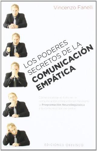 Los poderes secretos de la comunicación empática...