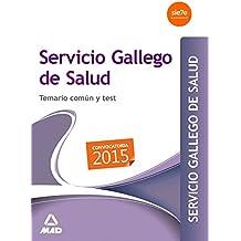 Servicio Gallego de Salud. Temario común y test