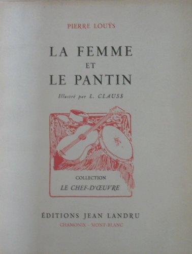 Pierre Lous. La Femme et le pantin : . Illustr par L. Clauss