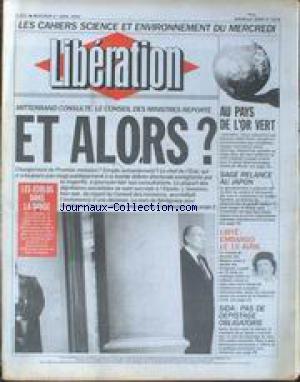LIBERATION [No 3378] du 01/04/1992 - MITTERRAND CONSULTE, LE CONSEIL DES MINISTRES REPORTE LES ECOLOS DANS LA DANSE SAGE RELANCE AU JAPON LIBYE - EMBARGO LE 15 AVRIL SIDA - PAS DE DEPISTAGE OBLIGATOIRE