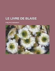 Le Livre de Blaise