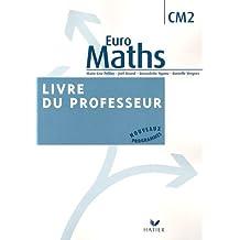 Euro Maths CM2 : Livre du professeur