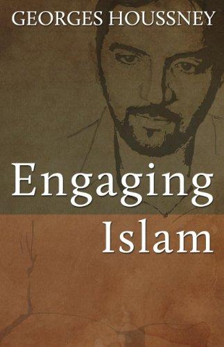 Engaging Islam (English Edition)