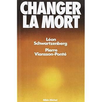Changer la mort