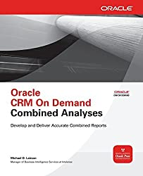 Oracle CRM On Demand Combined Analyses (Oracle Press) by Michael D. Lairson (2010-11-22)
