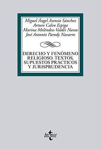 Derecho y fenómeno religioso. Textos, supuestos prácticos y jurisprudencia (Derecho - Biblioteca Universitaria De Editorial Tecnos)
