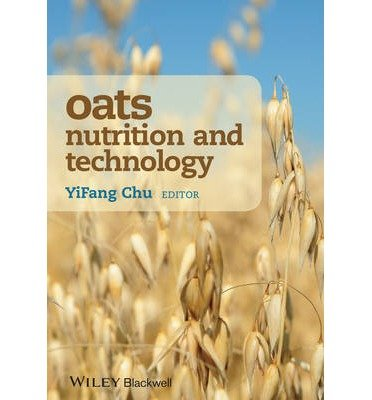 [ OATS NUTRITION AND TECHNOLOGY ] Oats Nutrition and Technology By Chu, Yifang ( Author ) Dec-2013 [ Hardcover ]
