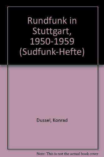 Rundfunk in Stuttgart 1950-1959 ( I0s) Südfunk Hefte 21