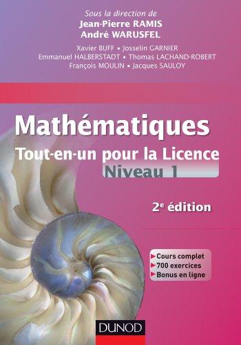 Mathématiques Tout-en-un pour la Licence - Niveau L1 - 2e édition : Cours complet, exemples et exercices corrigés (Mathématiques
