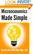#6: Microeconomics Made Simple: Basic Microeconomic Principles Explained in 100 Pages or Less
