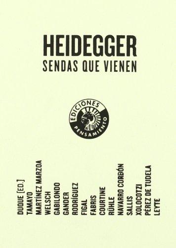 Heidegger Sendas Que Vienen Vol.I por Félix (ed.) Duque