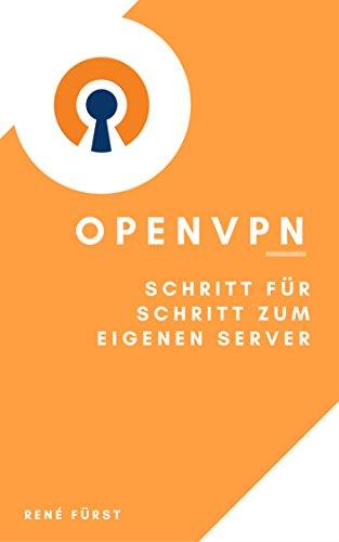 OpenVPN - Schritt für Schritt zum eigenen Server