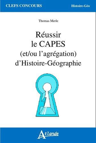Réussir le Capes d'Histoire-Geographie