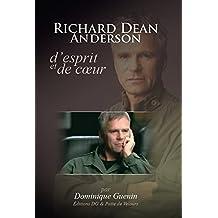 RICHARD DEAN ANDERSON, D'ESPRIT ET DE COEUR