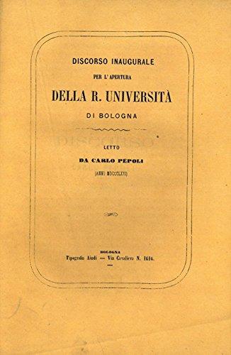 Discorso inaugurale per l'apertura della Regia Universita' di Bologna (nell'anno scolastico 1866-1867).