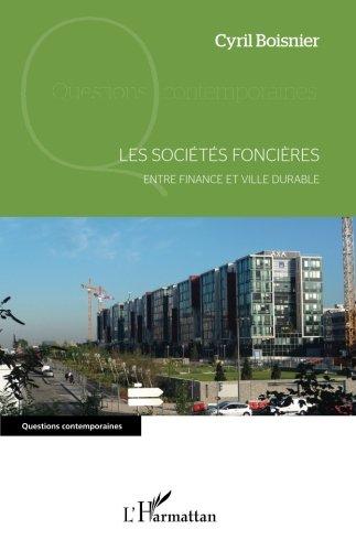 Les sociétés foncières entre finance et ville durable