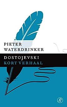 Dostojevski van [Waterdrinker, Pieter]