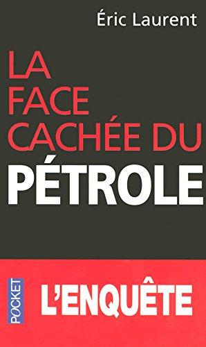 La face cachée du pétrole