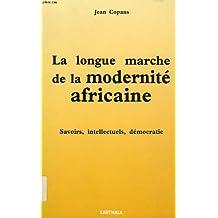 La longue marche de la modernité africaine