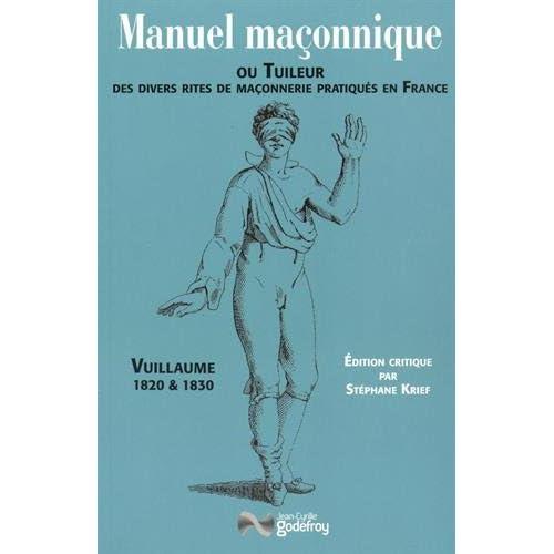 Manuel maçonnique ou Tuileur de Vuillaume