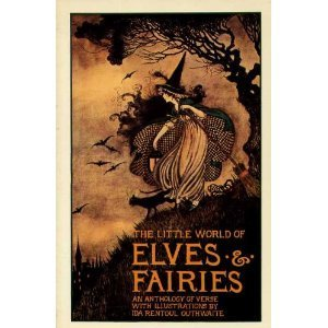 the-little-world-of-elves-fairies-an-anthology-of-verse-by-ida-rentoul-outhwaite-1985-07-10