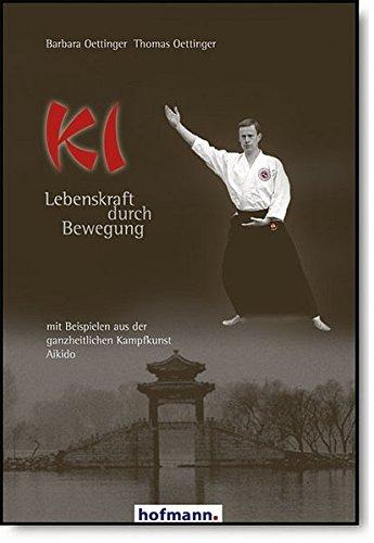 ki-lebenskraft-durch-bewegung-mit-beispielen-aus-der-ganzheitlichen-kampfkunst-aikido
