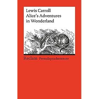 Alice's Adventures in Wonderland: (Fremdsprachentexte) (Reclams Universal-Bibliothek)