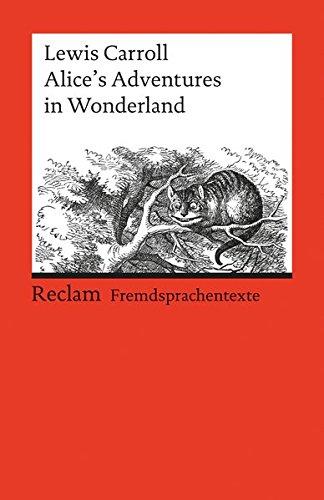 Buchcover Alice's Adventures in Wonderland: (Fremdsprachentexte) (Reclams Universal-Bibliothek)