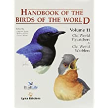 Handbook of the Birds of the World. Vol.11: Old World Flycatchers to Old World Barbles