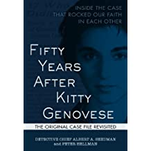 Fifty Years After Kitty Genovese: Inside the Case that Rocked Our Faith in Each Other (English Edition)