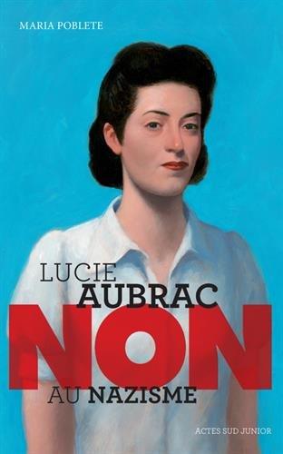 Lucie Aubrac :