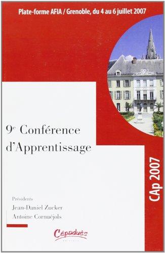 Actes de la conférence CAp 2007 : Conférence francophone sur l'Apprentissage automatique, Grenoble, 4-6 juillet 2007