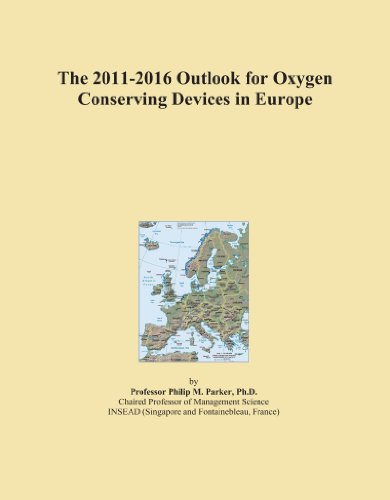 The 2011-2016 Outlook for Oxygen Conserving Devices in Europe -