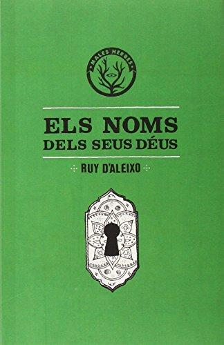 Els noms dels seus déus (Distorsions) por Ruy D'Aleixo Falqués