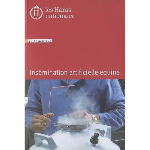 Insémination artificielle équine : Guide pratique