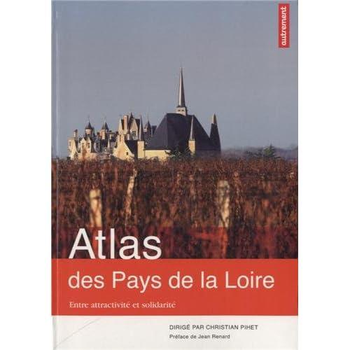 Atlas des Pays de la Loire : Entre attractivité et solidarité