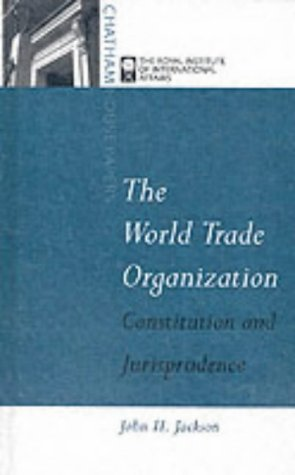 World Trade Organization (Chatham House Papers) by John H. Jackson (1997-01-01)