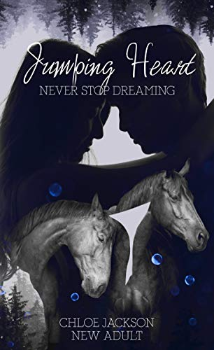 Jumping Heart: Never stop dreaming von [Jackson, Chloe]