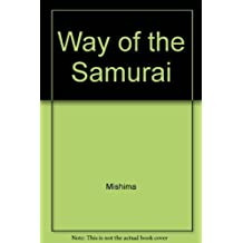 Way of the Samurai by Mishima (1977-07-15)
