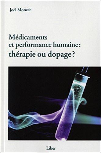 Médicaments et performance humaine : thérapie ou dopage ? par Joël Monzée