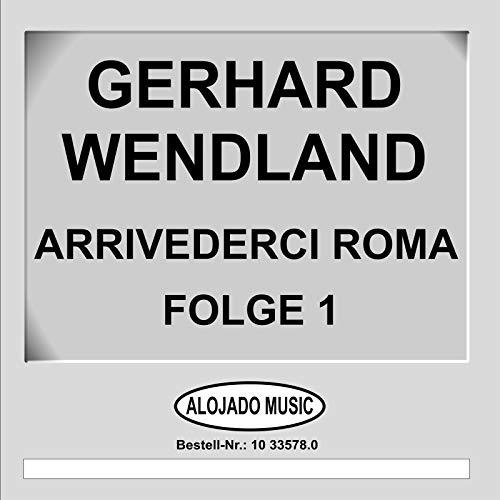 Arrivederci Roma Folge 1 (1 Arrivederci)