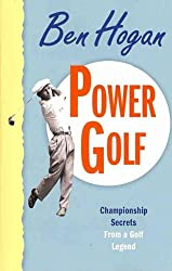 (POWER GOLF ) By Hogan, Ben (Author) Paperback Published on (11, 2010)