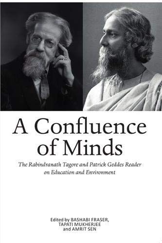 Confluence of Minds: The Geddes-Tagore Reader