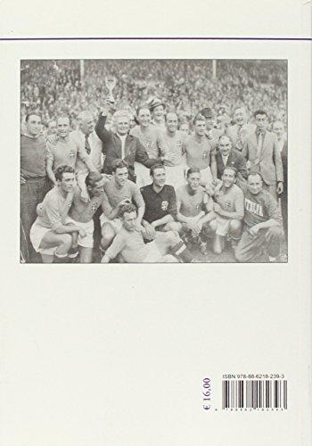 Zoom IMG-1 i mondiali di calcio 1930