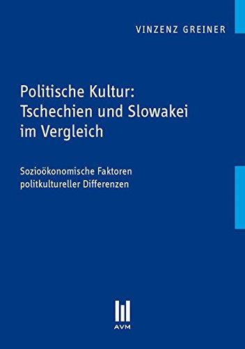 Politische Kultur: Tschechien und Slowakei im Vergleich (Beiträge zur Politikwissenschaft)