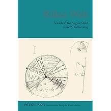 Rilkes Welt: Festschrift für August Stahl zum 75. Geburtstag