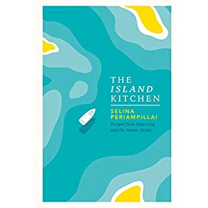 The Island Kitchen: Recipes from Mauritius and the Indian Ocean 3